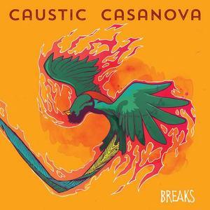 Caustic Casanova Beat Kitchen