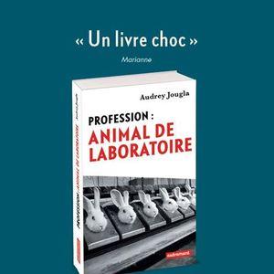 Profession : Animal de laboratoire Veggie World Paris