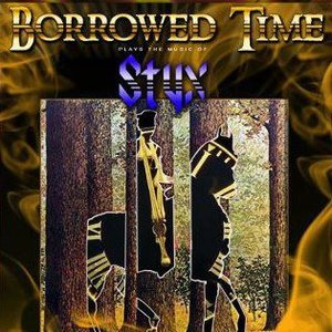 Borrowed Time: A Tribute to the Music of STYX Tulalip Resort Casino