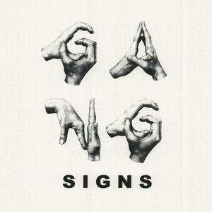 Gang Signs Multiple Venues