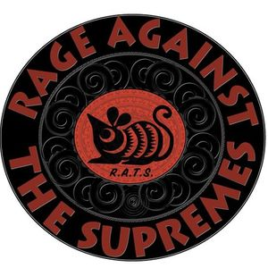Rage Against the Supremes Eden