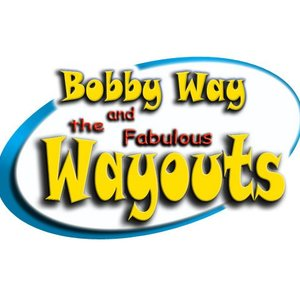 Bobby Way and the Fabulous Wayouts Mukwonago