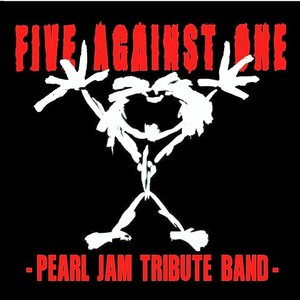 FIVE AGAINST ONE -Pearl Jam Tribute Band- Ivrea