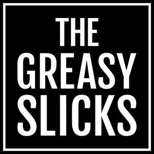 The Greasy Slicks Old Queens Head