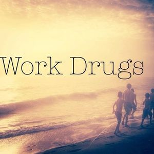 Work Drugs The Boot & Saddle