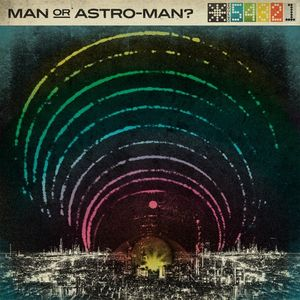 Man or Astro-man? Hideout