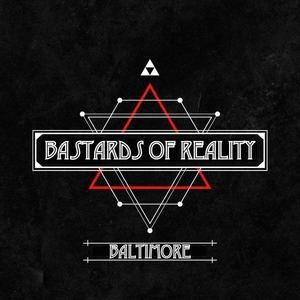 Bastards of Reality Port Deposit