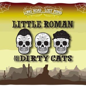Little Roman & The Dirty Cats Chiny