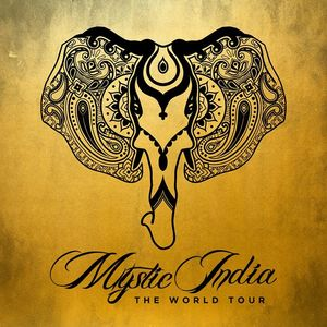 Mystic India: The World Tour Sunset Center