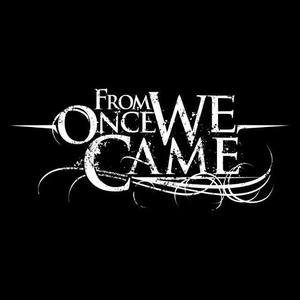 From Once We Came Roadmender