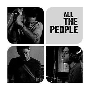 All the People O2 Academy Islington