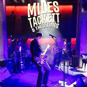 Miles Tackett & the 3 Times 229 The Venue