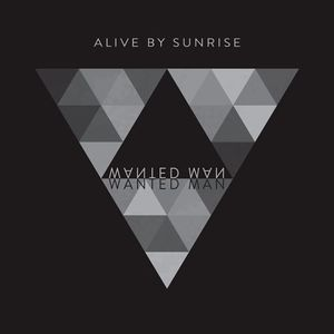 Alive By Sunrise Monroe