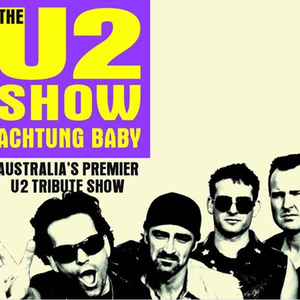 The U2 Show - Achtung Baby The Satellite Lounge