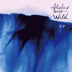 Shadow The Wild The Independent