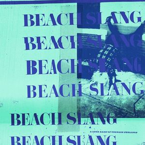 Beach Slang Hyde Park