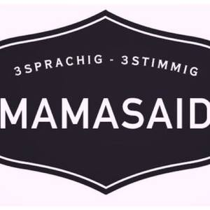 MamaSaid Band Alte Mühle