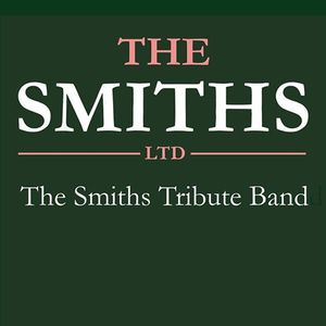 The Smiths Ltd - The Smiths Tribute Band The Venue