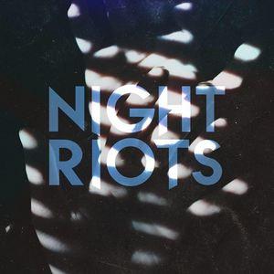Night Riots Troubadour