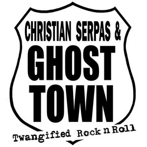 Christian Serpas & Ghost Town The Rivershack