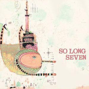So Long Seven Acoustic Harvest