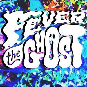 Fever The Ghost ( ( Desert Daze ) ) The institute of Mentalphysics