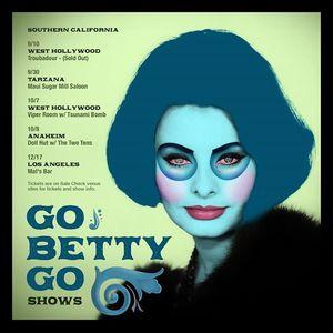 Go Betty Go Official Troubadour