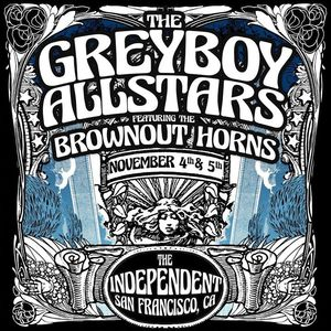 The Greyboy Allstars The Independent