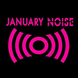 January Noise Private