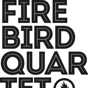 Firebird Quartet Goodfellowship Arms