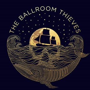 The Ballroom Thieves Port City Music Hall