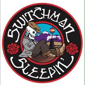 Switchman Sleepin' Aggie Theatre