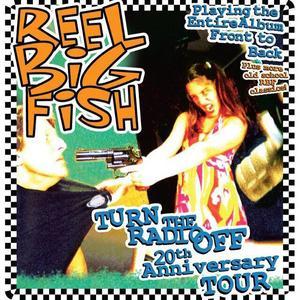 Reel Big Fish Aggie Theatre