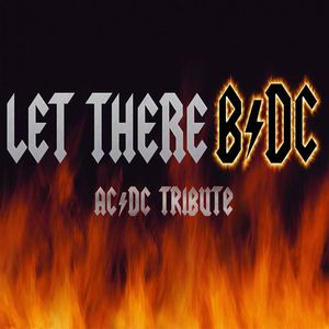 Let There B/DC - Ac/dc Tribute Band The Comrades Club