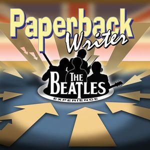Paperback Writer- The Complete Beatles Experience Patterson
