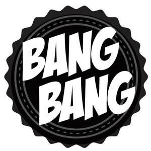 Bang Bang LE MAJESTIC
