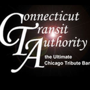 Connecticut Transit Authority -The Ultimate Chicago Tribute Band Infinity Hall