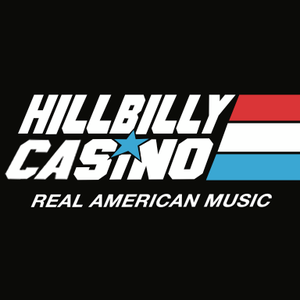 Hillbilly Casino Cannery Ballroom