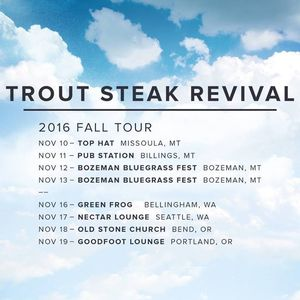 Trout Steak Revival Nectar Lounge
