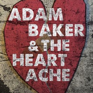 Adam Baker and The Heartache Hamilton