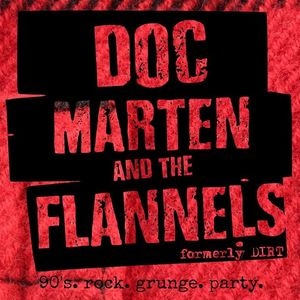 Doc Marten and The Flannels formerly Dirt Charles Town