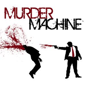 Murder Machine Fubar