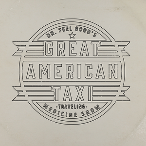 Great American Taxi Mackey's Hideout
