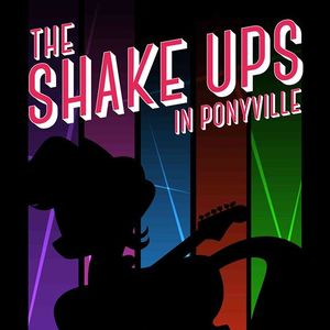 The Shake Ups In Ponyville Ste Genevieve
