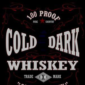 Cold Dark Whiskey Idaho Falls