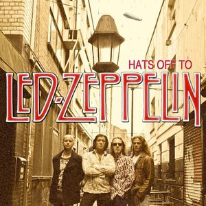 Hats Off To Led Zeppelin Empire Music Hall