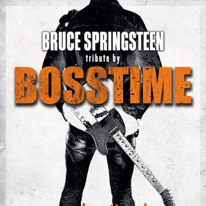 Bosstime - A Tribute To Bruce Springsteen Peine