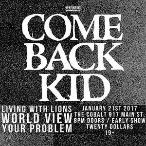 Comeback Kid O2 Academy Islington
