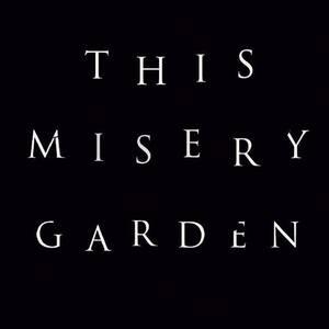 This Misery Garden Le P'tit du Gros / L e Chant du Gros