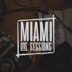 Miami Live Sessions Gramps